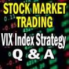 VIX Index Strategy Questions and Answers