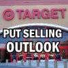 Target Stock (TGT) Drops After Earnings Disappoint – Put Selling Outlook