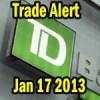 TD Stock Trade Alert Jan 17 2013 – Canadian Portfolio