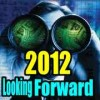 2012 Looking Forward
