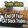 End Of 2013 Trade Ideas In Caterpillar Stock (CAT)