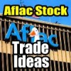 Aflac Stock (AFL) Trade Ideas for June 23 2014