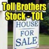 Trade Alert – Toll Brothers Stock (TOL) – Aug 20 2015