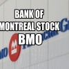 Selling Options For Income Ahead Of Earnings – Bank of Montreal Stock (BMO) For Nov 10 2016