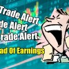 First Trade Ahead Of Earnings Strategy Alerts for Mar 21 2019