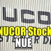 Nucor Stock Decline – Trade Alert and Updates – June 15 2017