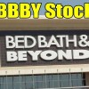 Quick Comments – Bed Bath& Beyond Stock (BBBY) – June 22 2017