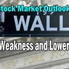Stock Market Outlook for Fri Feb 15 2019 – Lower Unless Positive News On China Trade