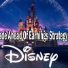 Update Of Walt Disney Stock (DIS) Trade Ahead Of Earnings Strategy Alerts from Feb 5 2019
