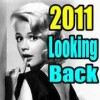 2011 Looking Back
