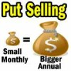 Put Selling For Small Monthly Returns Adds Up To Big Annual Gains