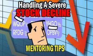 Handling S Severe Stock Decline - Stock Market Investing