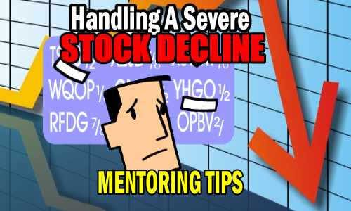 Handling A Severe Stock Decline - Stock Market Investing