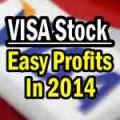 VISA Stock 2014 easy profits
