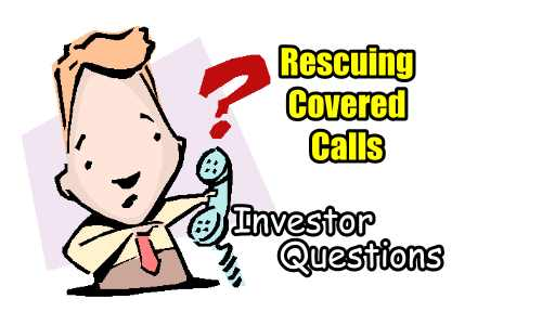 Rescuing Covered Calls