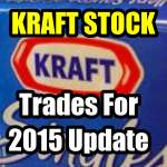 Kraft Foods Stock Trades For 2015 Update
