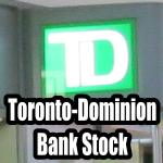 Toronto-Dominion Bank Stock