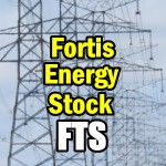 Fortis Stock (FTS) Upgraded - New Trades Coming This Week