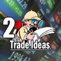2 Trade Ideas