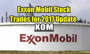 Exxon Mobil Stock Trades for 2017 Update (XOM)
