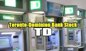 Toronto-Dominion Bank Stock TD