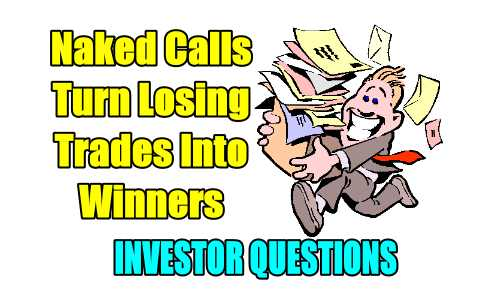 Turning naked calls from losers into winners