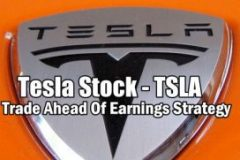Tesla Stock (TSLA) Trade Ahead Of Earnings Strategy