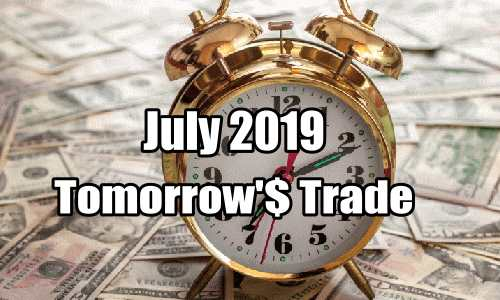 Tomorrow's Trade Portfolio for July 2019
