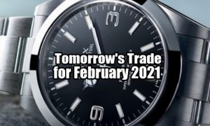 Tomorrow's Trade for Feb 2021