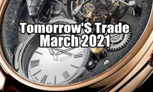 Tomorrow's Trade for March 2021