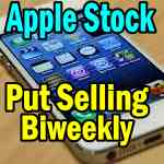 apple-stock-put-selling-biweekly