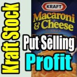 Kraft Stock Earnings Creates Put Selling Profit
