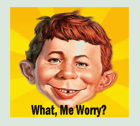 financial investment - alfred e newman - what me worry?
