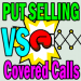 Put Selling Is Superior To Covered Calls