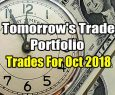 Tomorrow's Trade Portfolio Ideas for Mon Oct 1 2018